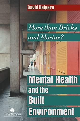 9780748402366: Mental Health and The Built Environment: More Than Bricks And Mortar?
