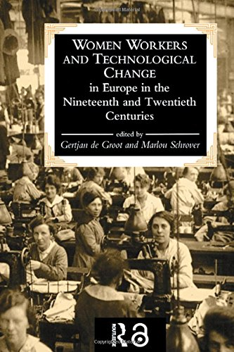 Women Workers And Technological Change In Europe In The Nineteenth And twentieth century