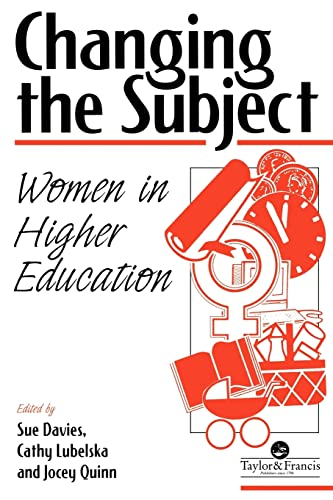 9780748402823: Changing The Subject: Women In Higher Education