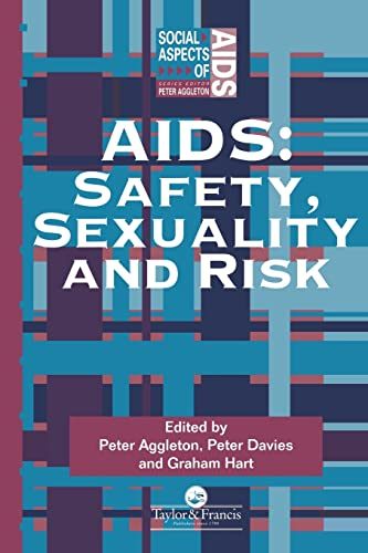 9780748402922: Aids: Safety, Sexuality and Risk (Social Aspects of AIDS)