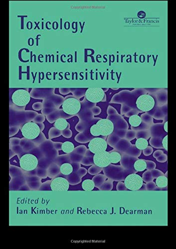 9780748403547: Toxicology of Chemical Respiratory Hypersensitivity