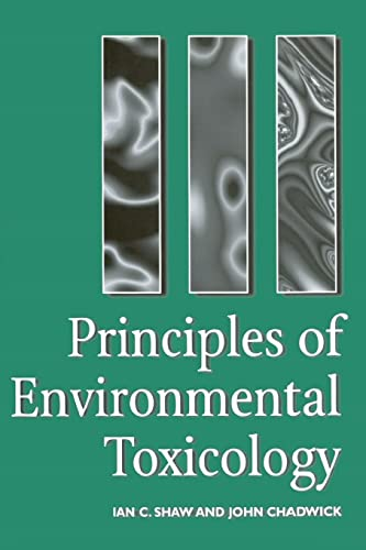 9780748403561: Principles of Environmental Toxicology