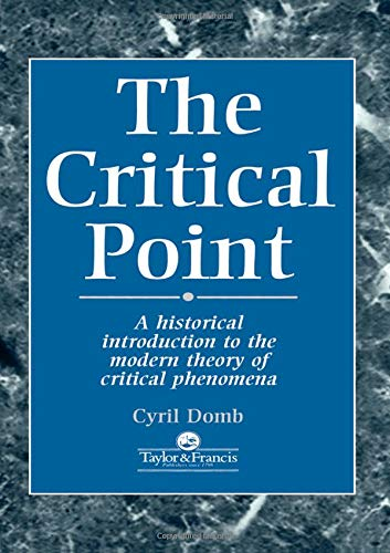 9780748404353: The Critical Point: A Historical Introduction To The Modern Theory Of Critical Phenomena