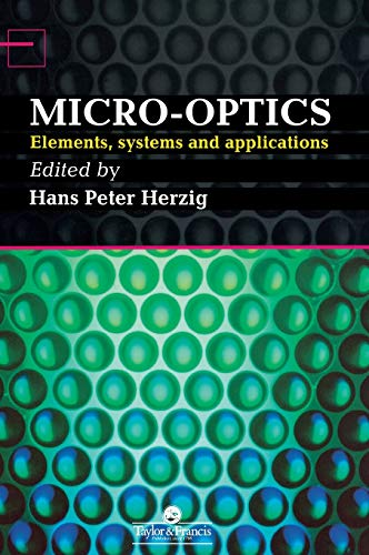 9780748404810: Micro-Optics: Elements, Systems And Applications