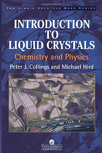 9780748404834: Introduction to Liquid Crystals: Chemistry and Physics (Liquid Crystals Book Series)