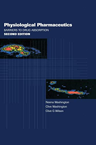 9780748405626: Physiological Pharmaceutics: Barriers to Drug Absorption (Taylor & Francis Series in Pharmaceutical Sciences)