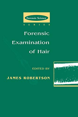 9780748405671: Forensic Examination of Hair (International Forensic Science and Investigation)