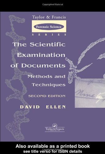 9780748405800: The Scientific Examination of Documents: Methods and Techniques (Taylor & Francis Forensic Science Series)