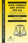 9780748405831: With Literacy And Justice For All: Rethinking The Social In Language And Education (Critical Perspectives on Literacy and Education)