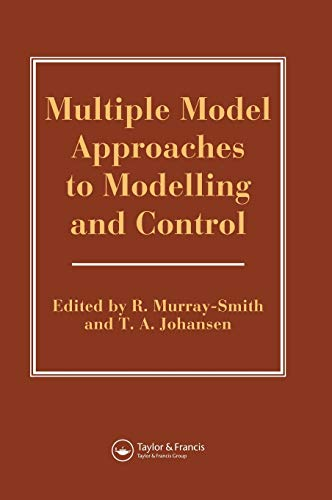 9780748405954: Multiple Model Approaches to Modelling and Control