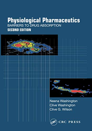 9780748406104: Physiological Pharmaceutics: Barriers to Drug Absorption (Taylor & Francis Series in Pharmaceutic)