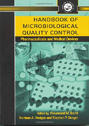 9780748406142: Handbook of Microbiological Quality Control in Pharmaceuticals and Medical Devices (Pharmaceutical Science Series)