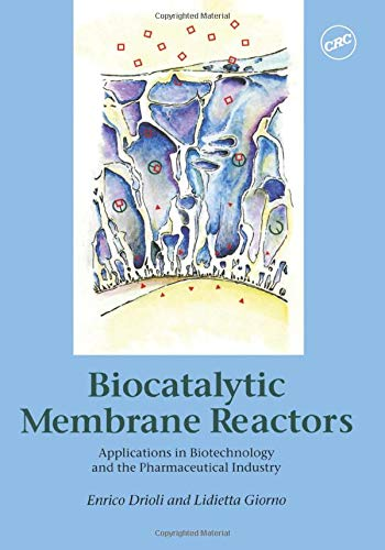 9780748406548: Biocatalytic Membrane Reactors: Applications In Biotechnology And The Pharmaceutical Industry