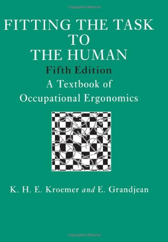 Fitting the Task to the Human : E. Grandjean; K.