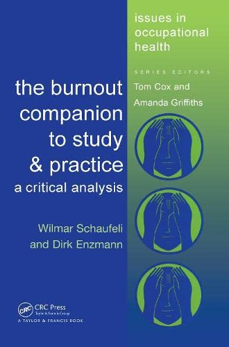 9780748406975: The Burnout Companion To Study And Practice: A Critical Analysis (Issues in Occupational Health)