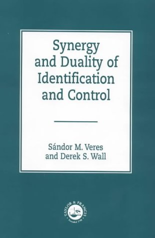 9780748407736: Synergy and Duality of Identification and Control (Series in Systems and Control)