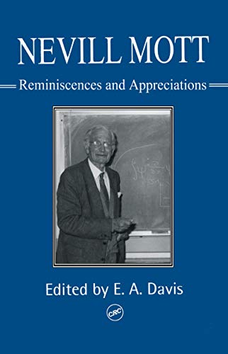 Nevill Mott. Reminiscences and Appreciations.: DAVIS, E. A. (ed.):