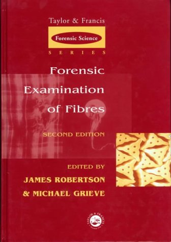 9780748408160: Forensic Examination of Fibres, Second Edition (International Forensic Science and Investigation)