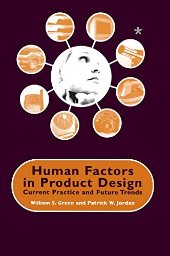 9780748408290: Human Factors in Product Design: Current Practice and Future Trends