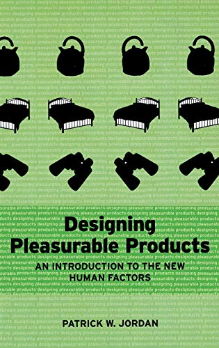 9780748408443: Designing Pleasurable Products: An Introduction to the New Human Factors