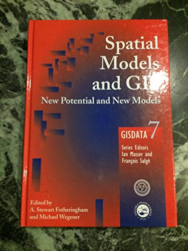 9780748408467: Spatial Models and GIS: New and Potential Models (Gisdata)