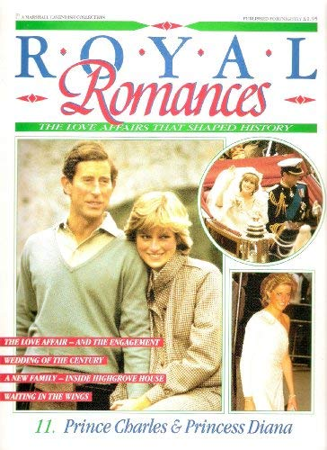 Royal Romances. Prince Charles and Princess Diana.: Marshall Cavendish