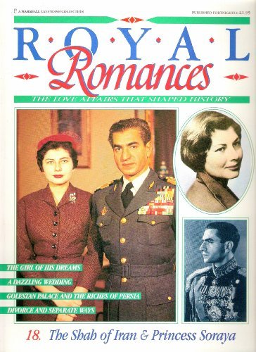 9780748515189: The Shah of Iran & Princess Soraya (Royal Romances The Love Affairs that Shaped History)