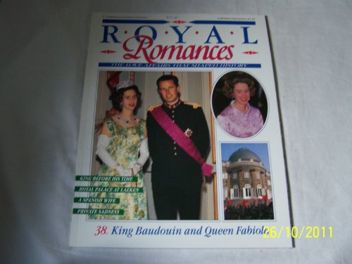9780748531554: Royal Romances King Baudouin and queen Fabiola