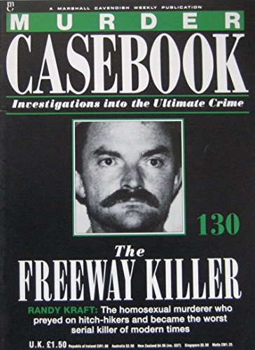 9780748538744: The Freeway Killer: Randy Kraft