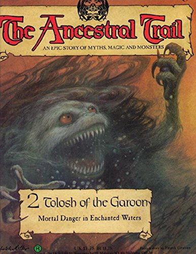 9780748540365: Tolosh of the Garoon (The Ancestral Trail: An Epic Story of Myths, Magic and Monsters, Volume 2)