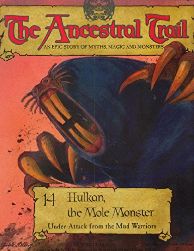 9780748541980: The Ancestral Trail - 14 Hulkan, The Mole Monster (Under Attack from The Mud warriors)
