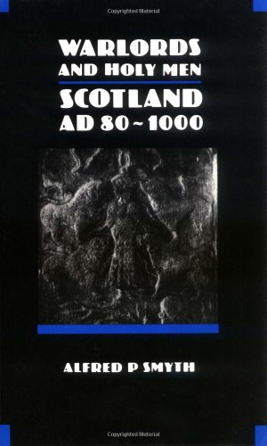 9780748601004: Warlords And Holy Men: Scotland 80-1000 Ad