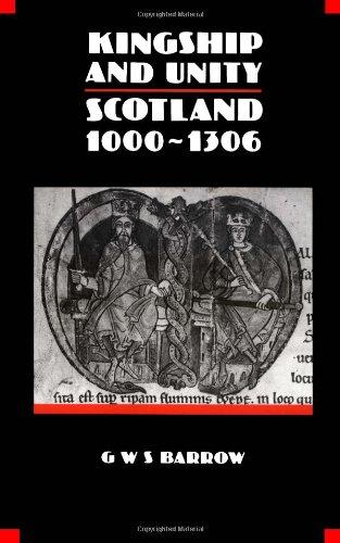 9780748601042: Kingship and Unity: Scotland, 1000-1306