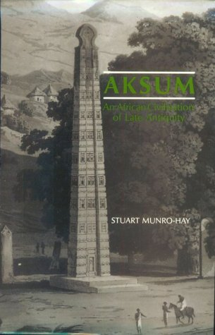 9780748601066: Aksum: An African Civilization of Late Antiquity