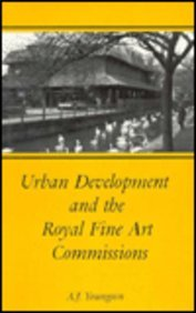 Urban Development and the Royal Fine Art Commissions: Professor A. J. Youngson