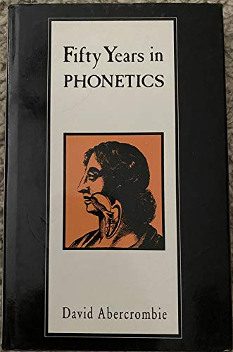 9780748601967: Fifty Years in Phonetics