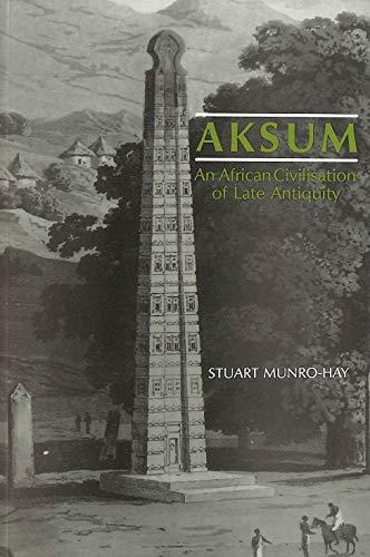 9780748602094: Aksum: An African Civilization of Late Antiquity