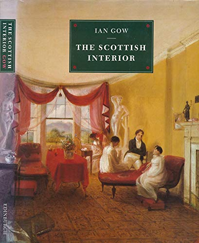 Scottish Interior (0748602208) by Gow