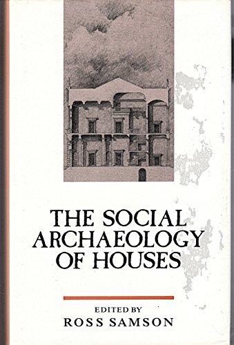 9780748602902: Social Archaeology Houses