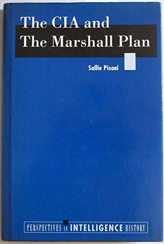 The CIA and the Marshall Plan: Pisani, Sallie