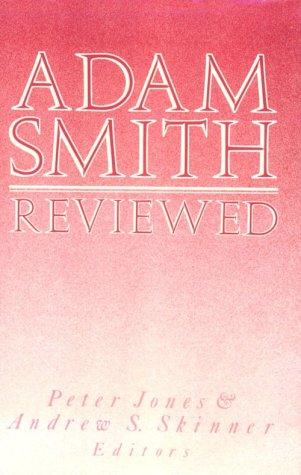 Adam Smith Reviewed: Jones