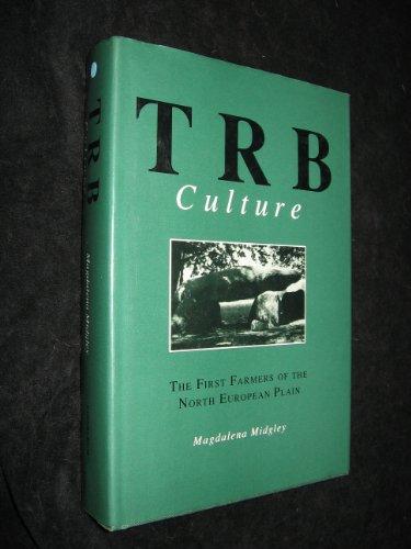 9780748603480: T R B Culture First Farmers