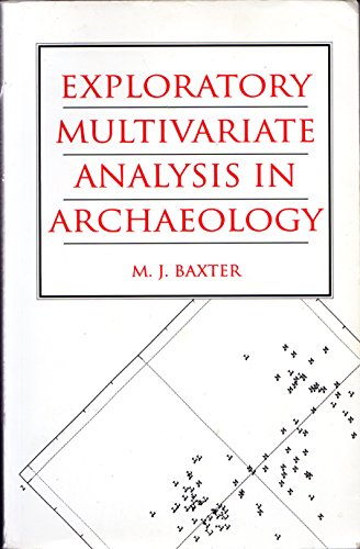 9780748604234: Exploratory Multivariate Analysis in Archaeology