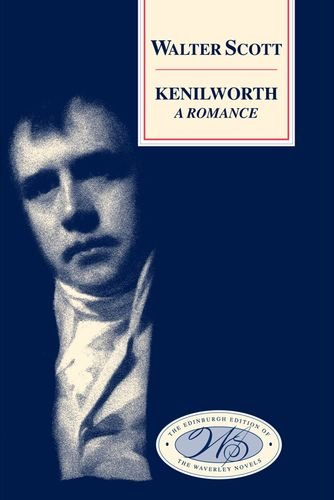 9780748604371: Kenilworth (The Edinburgh Edition of the Waverley Novels)