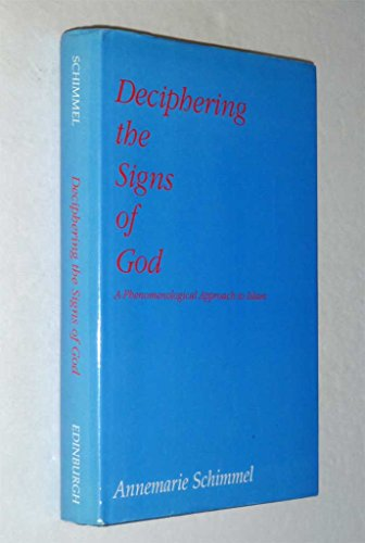 9780748604609: Deciphering the Signs of God: Phenomenological Approach to Islam
