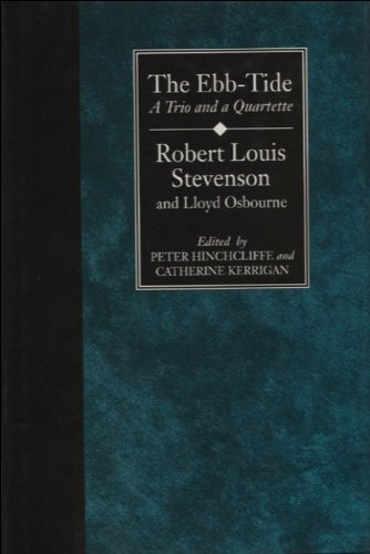 The Ebb-Tide: A Trio and Quartette (Collected: Stevenson, Robert Louis