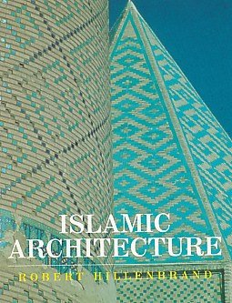 9780748604791: Islamic Architecture: Form, Function and Meaning