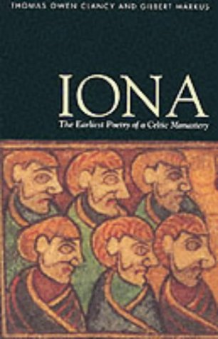 9780748605316: Iona: The Earliest Poetry of a Celtic Monastery
