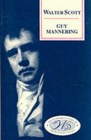9780748605682: Guy Mannering (Edinburgh Edition of the Waverley Novels)