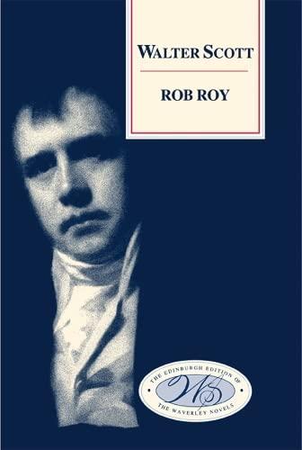 9780748605699: Rob Roy (Edinburgh Edition of the Waverley Novels)